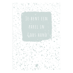 christelijk kaartje je ben een parel in Gods hand kaarten kopen opdragen mooi kaart