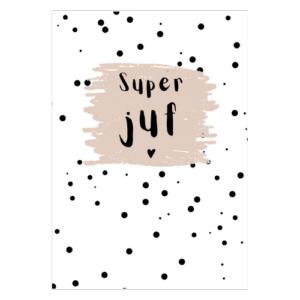 juf kaart superjuf juffenkaart juffenbedankje juffencadeautje juffencadeau kopen online bestellen